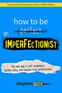 how-to-be-imperfectionist